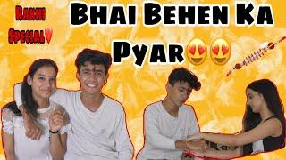 Bhai Bhen Ka Pyar😍😍Rakhi Special | Sujal Soni