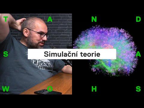 Co je simulační teorie? Žijeme ve skutečném světě, nebo je všechno jen výplod našeho mozku?