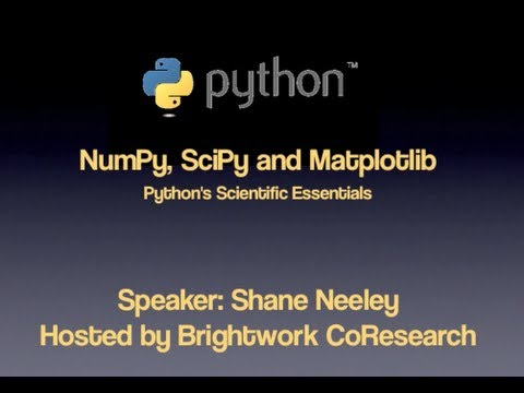 Learn Python for Science - NumPy, SciPy and Matplotlib
