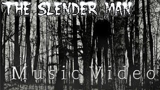 The Slender Man Music Video