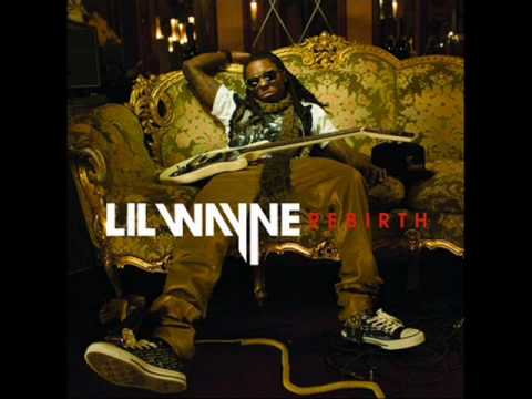 NEW Lil Wayne - Rebirth - One Way Trip  (DOWNLOAD + LYRICS!!!) 2010