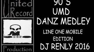 90's UMD dance Medley   Dj RenLy