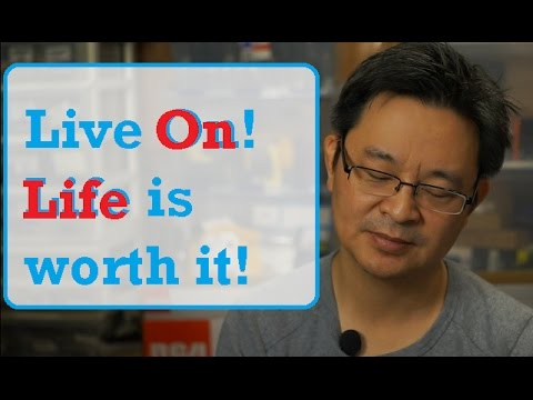 Live On - Life is Worth It - Do Not Kill Yourself - Suicide Attempt