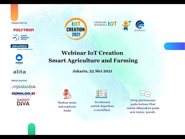 Webinar IoT Creation Smart Agriculture and Farming 25 Mei 2021