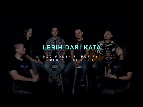 NDC Worship - Lebih Dari Kata (Official Behind The Song - Purify Album)