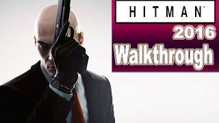 Hitman/Gameplay/Walkthrough PART 1/HITMAN 2016 BETA