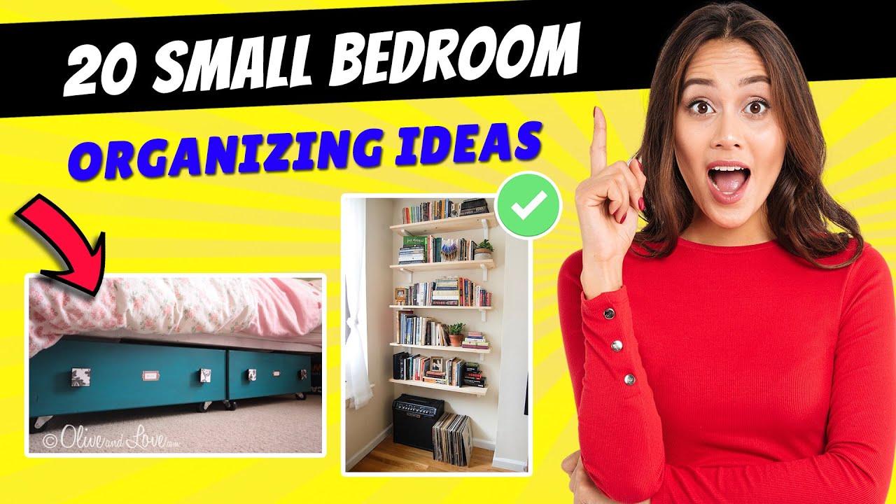20 Small Bedroom Organization Ideas Youtube
