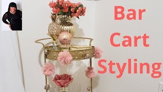Bar Cart  Styling Glam Home Office