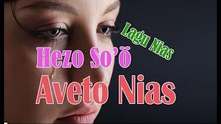 Gambar cover Lagu Nias Hezo So'ö Versi Aveto Nias 2020