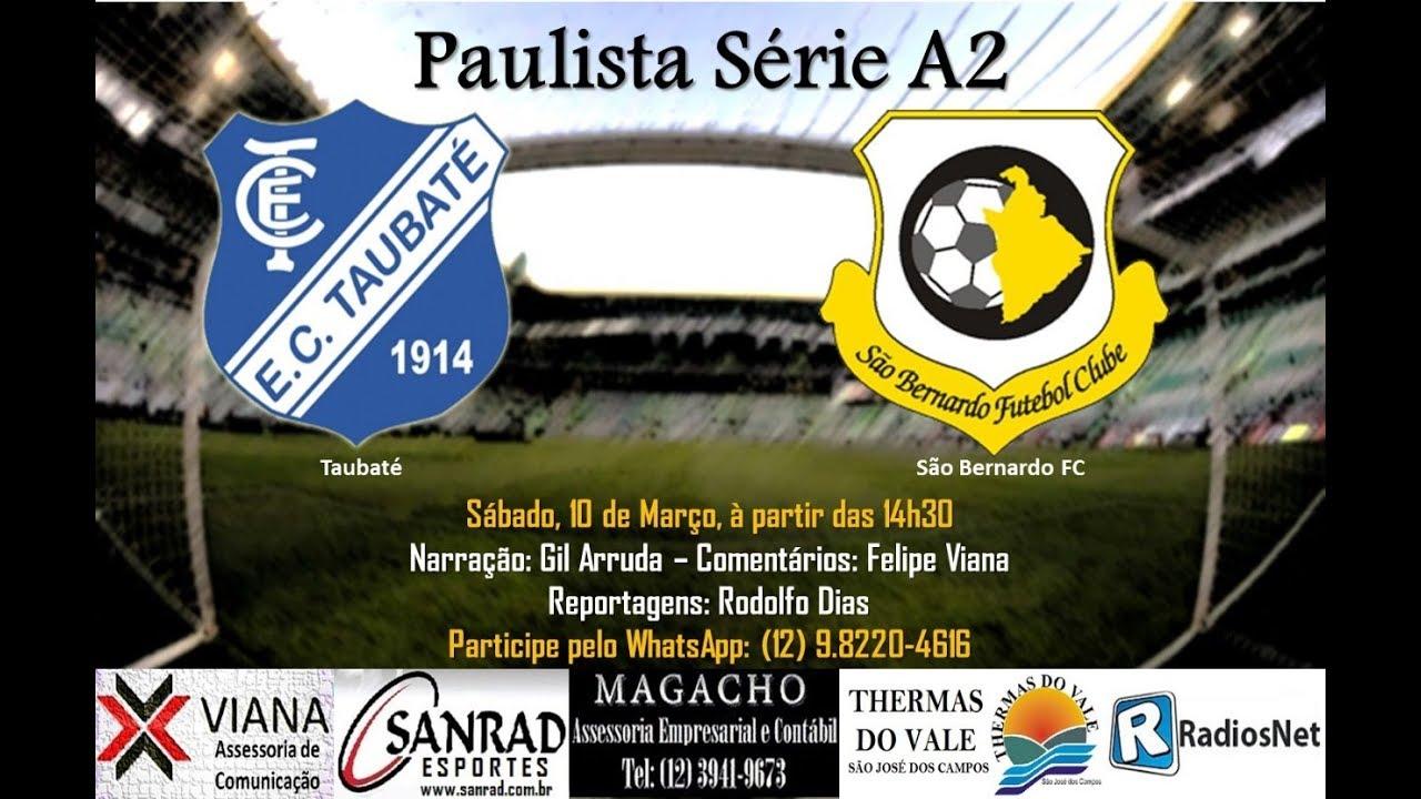 Taubaté 3x1 São Bernardo – Paulistão A2 – Rádio Arquibancada Esporte ...
