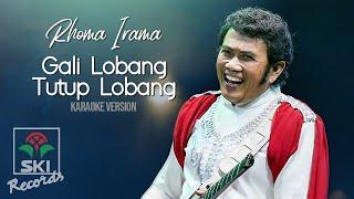 Rhoma Irama - Gali Lobang Tutup Lobang (Karaoke Version)