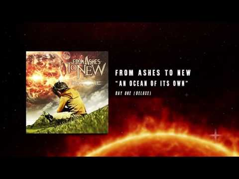From Ashes To New - An Ocean Of Its Own (Official Audio)