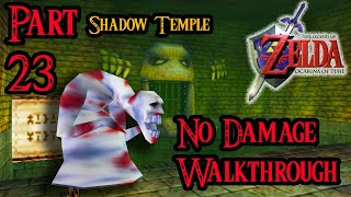 Zelda Ocarina of Time 100% Walkthrough Widescreen HD Part 23 - Shadow Temple