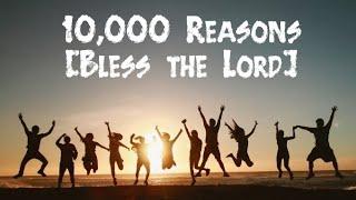 10 000 Reasons Bless The Lord Matt Redman 1 Hour Version Lyrics in Description ️