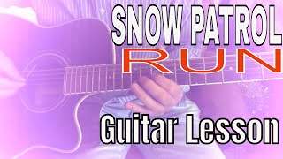Snow Patrol Run Guitar Lesson w TAB and Solo