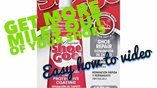 How to fix almost anything w/shoe goo.