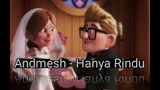 [1.50 MB] Andmesh - hanya rindu (official video) by Animasi