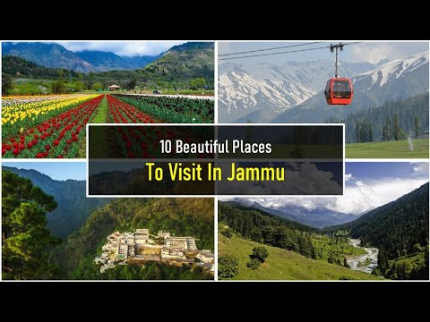 10 Beautiful Places to Visit In Jammu