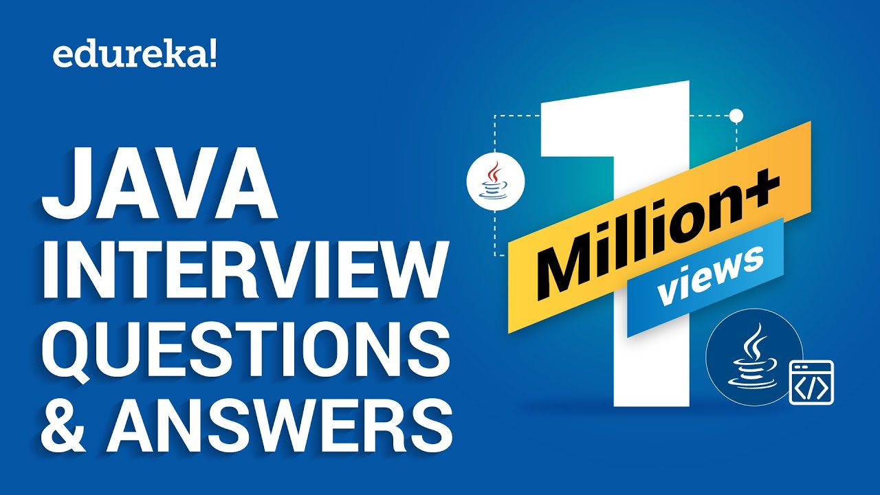100+ Java Interview Questions And Answers For 2019 | Edureka