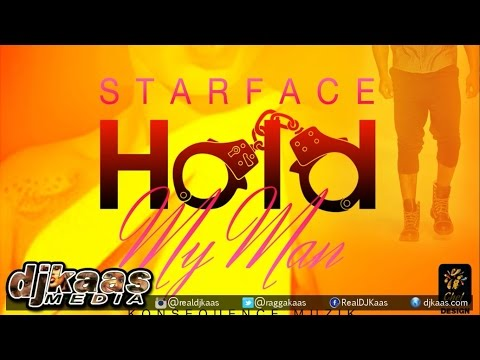 Starface - Hold My Man {Raw} ▶KonseQuence Muzik ▶Dancehall 2015