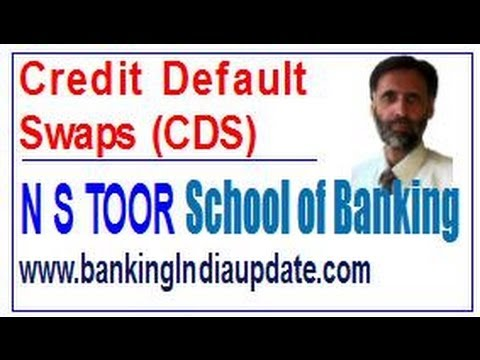 Credit Default Swap (CDS)