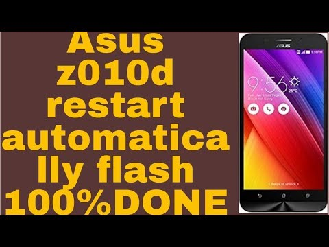 Asus z010d restart automatically flash 100%DONE