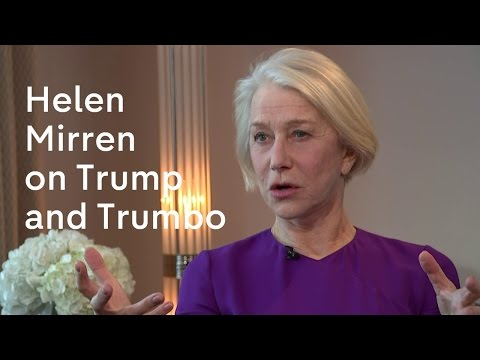 Helen Mirren on Trumbo, Donald Trump, and the Oscars - YouTube