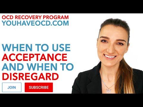 Acceptance vs. Disregarding in OCD Recovery