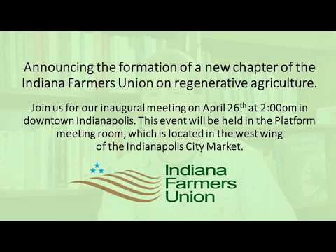 Announcing the Indiana Farmers Union Regenerative Agriculture Chapter
