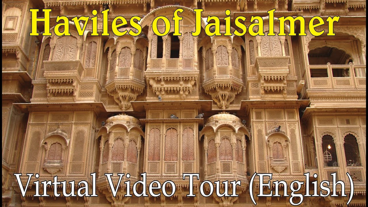 Haviles of Jaisalmer, Rajasthan