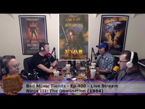 BMFcast400 - Ninja III The Domination Live Stream