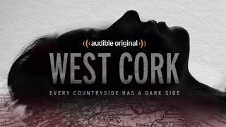 West Cork, a true-crime audio series from Audible