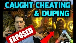 Ark YouTuber Caught & Exposed as Duper & Cheater! Ascended Gaming