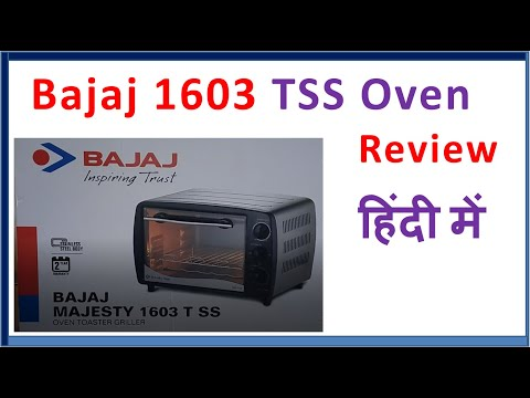 Bajaj 1603 TSS Oven Toaster Grill OTG review, use हिंदी में in Hindi