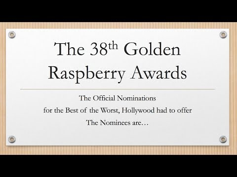 The 38th Razzie Awards OFFICIAL Nominations - Movies of 2017