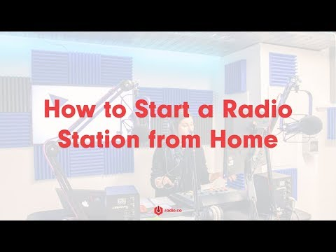 How To Start A Radio Station From Home