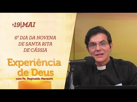 Experiência de Deus | 19-05-2018 | 6º Dia da Novena de Santa Rita de Cássia