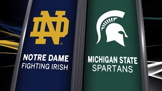 Big Ten Basketball: Michigan State vs. Notre Dame