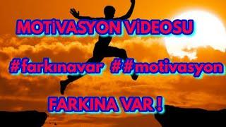 MOTİVASYON VİDEOSU (farkına var!!!) #motivasyon  #ders
