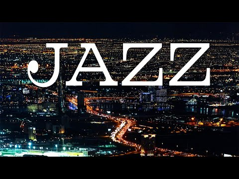 Smooth Night JAZZ - Relaxing JAZZ for Evening Dinner - Chill Out Music