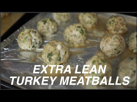MEAL PREP | Extra Lean Turkey Meatballs