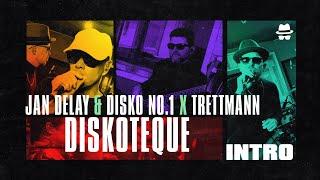 Trettmann X Jan Delay & DISKO NO.1 - Intro || DISKOTEQUE