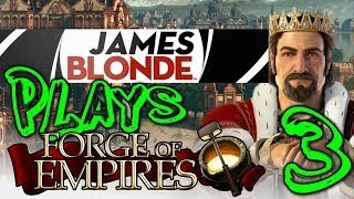 JamesBl0nde Plays Forge of Empires Ep. 3 (Post Modern Era Finale)