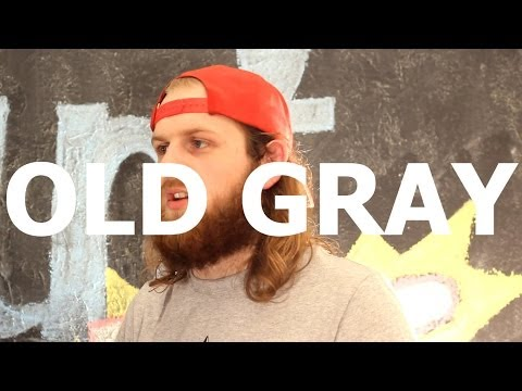 Old Gray -