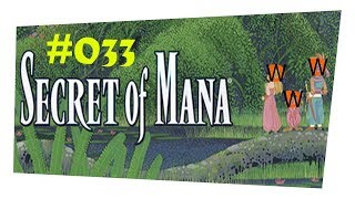 Secret of Mana #033 Wir verlassen den Manatempel