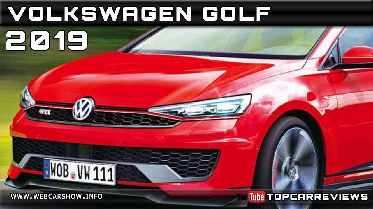 2019 volkswagen golf review rendered price specs release date