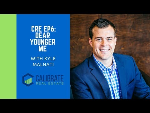 CRE Podcast EP6: Kyle Malnati - Dear Younger Me