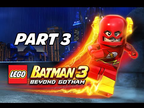 Lego Batman 3 Beyond Gotham Walkthrough Part 3 - The Flash ...
