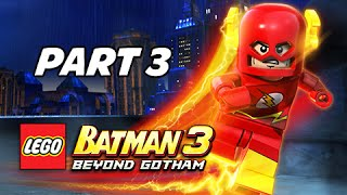 Lego Batman 3 Beyond Gotham Walkthrough Part 3 - The Flash & Cyborg (Let's Play Commentary)