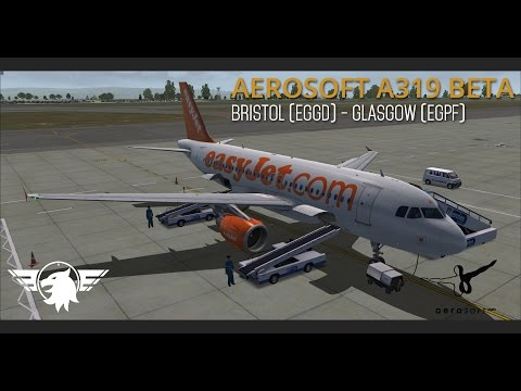 Aerosoft A319 BETA | Bristol (EGGD) - Glasgow (EGPF) | Full Flight | VATSIM | HD 1080P